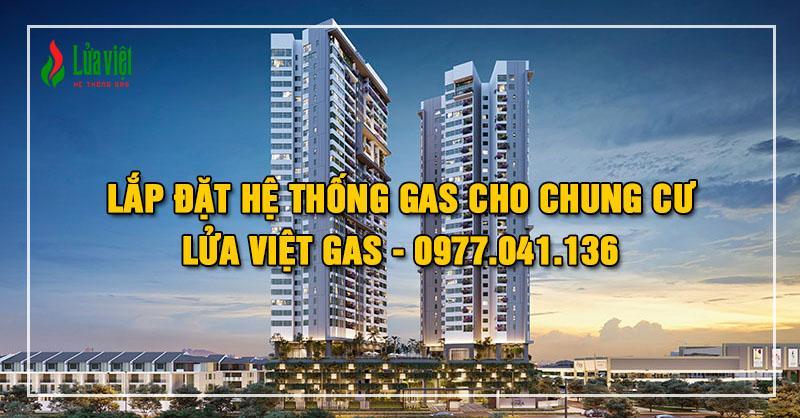 Lắp đặt hệ thống gas cho chung cư